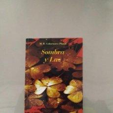 Libros de segunda mano: SOMBRA Y LUZ - M. R. COLMENARES PLANÁS. LA BIBLIOTECA DEL LABERINTO. Lote 195535348