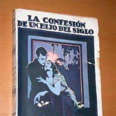 Libros de segunda mano: LA CONFESIÓN DE UN HIJO DEL SIGLO. ALFREDO DE MUSSET. VERSIÓN T. ORTS RAMOS. FELIU Y SUSANNA, S/F. +. Lote 196373232