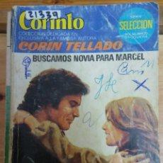 Livres d'occasion: 21339 - NOVELA ROMANTICA - CORIN TELLADO - COL CORINTO - BUSCAMOS NOVIA PARA MARCEL - Nº 857. Lote 196482795