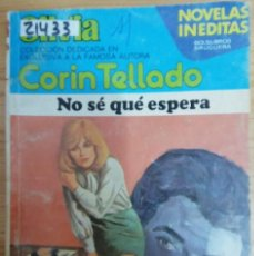 Livres d'occasion: 21433 - NOVELA ROMANTICA - CORIN TELLADO - COL SILVIA - NO SE QUE PENSAR - Nº 428. Lote 196501800