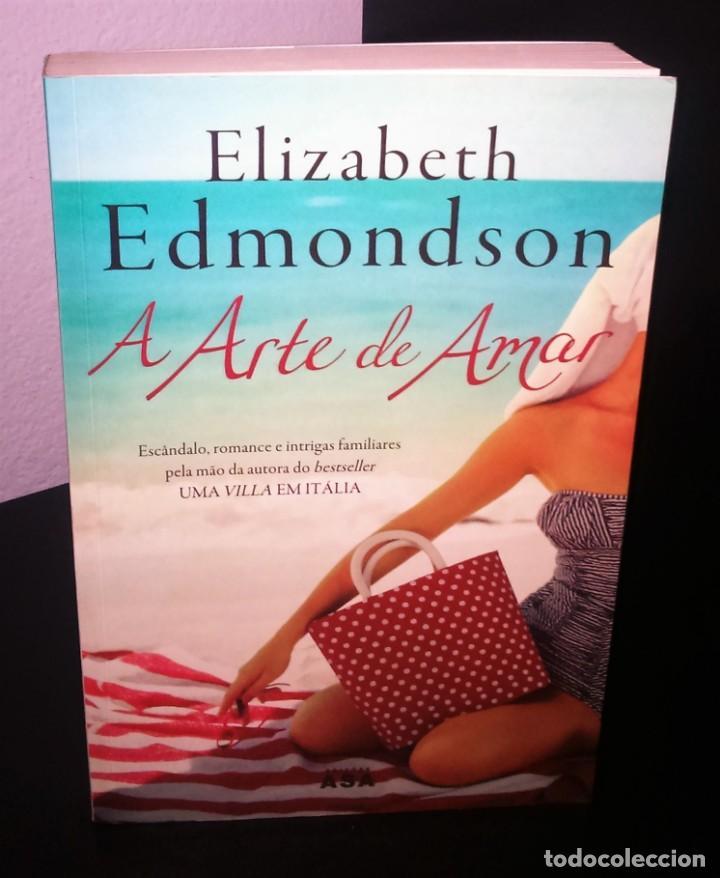 A ARTE DE AMAR DE ELIZABETH EDMONDSON (Libros de Segunda Mano (posteriores a 1936) - Literatura - Narrativa - Novela Romántica)