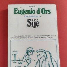 Livros em segunda mão: SIJÉ. LAS OCEÁNIDAS / 3 - EUGENIO D'ORS, PLANETA, 1981. Lote 197397341