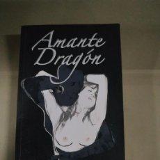 Libros de segunda mano: AMANTE DRAGÓN - FRANCISCO PEDRO TORRES PERALES. ARTEVIVE. MUY RARO. Lote 198174542