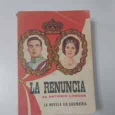 Libros de segunda mano: LIBRO NOVELA LA LECHERA LA RENUNCIA 1962 EDICIONES CID. Lote 198421886