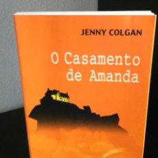 Libros de segunda mano: O CASAMENTO DE AMANDA DE JENNY COLGAN. Lote 198486578