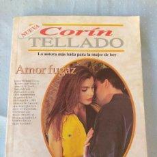 Libros de segunda mano: AMOR FUGAZ CORIN TELLADO. Lote 198660763