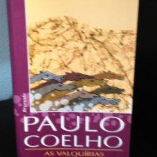 Libros de segunda mano: AS VALQUÍRIAS DE PAULO COELHO. Lote 199131461