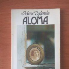 Livres d'occasion: ALOMA - MERCÈ RODOREDA. Lote 199652788