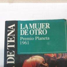 Libros de segunda mano: LA MUJER DEL OTRO . PREMIO PLANETA LUCA DE TENA. Lote 199687531