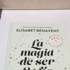Libros de segunda mano: LA MAGIA DE SER SOFÍA . ELISABET BENAVENT. Lote 199927217
