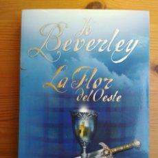 Libros de segunda mano: JO BEVERLEY - LA FLOR DEL OESTE. Lote 199949708