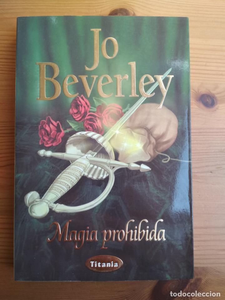 JO BEVERLY - MAGIA PROHIBIDA (Libros de Segunda Mano (posteriores a 1936) - Literatura - Narrativa - Novela Romántica)