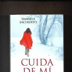Libros de segunda mano: CUIDA DE MÍ, DANIELA SACERDOTI. Lote 200170216