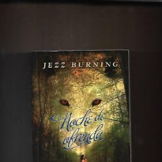 Libros de segunda mano: NOCHE DE OFRENDA, JEZZ BURNING. Lote 200242777