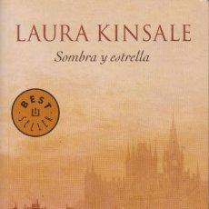 Libros de segunda mano: SOMBRA Y ESTRELLA. LAURA KINSALE. Lote 200746056