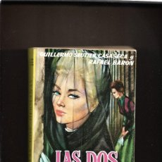 Libros de segunda mano: LAS DOS HEMANAS. GUILLERMO SAUTIER CASASECA Y RAFAEL BARON. Lote 200748048
