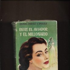 Libros de segunda mano: ENTRE EL AVIADOR Y EL MILLONARIO, RAFAEL PÉREZ Y PÉREZ. Lote 200748502