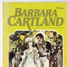 Libros de segunda mano: BARBARA CARTLAND - DUELO DE PASIONES - 1981. Lote 235728570