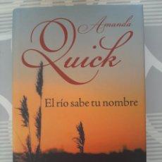 Libros de segunda mano: EL RIO SABE TU NOMBRE, AMANDA QUICK, NOVELA ROMANTICA, CIRCULO DE LECTORES, 2008. Lote 203148353
