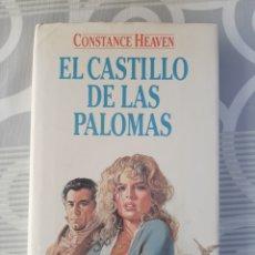 Libros de segunda mano: EL CASTILLO DE LAS PALOMAS, CONSTANCE HEAVEN, NARRATIVA ROMANTICA, CIRCULO DE LECTORES, 1984. Lote 203783018