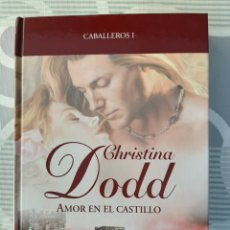 Libros de segunda mano: AMOR EN EL CASTILLO, SERIE CABALLEROS I, CRISTINA DOD NARRATIVA ROMANTICA, R.B.A., 2008. Lote 203783355