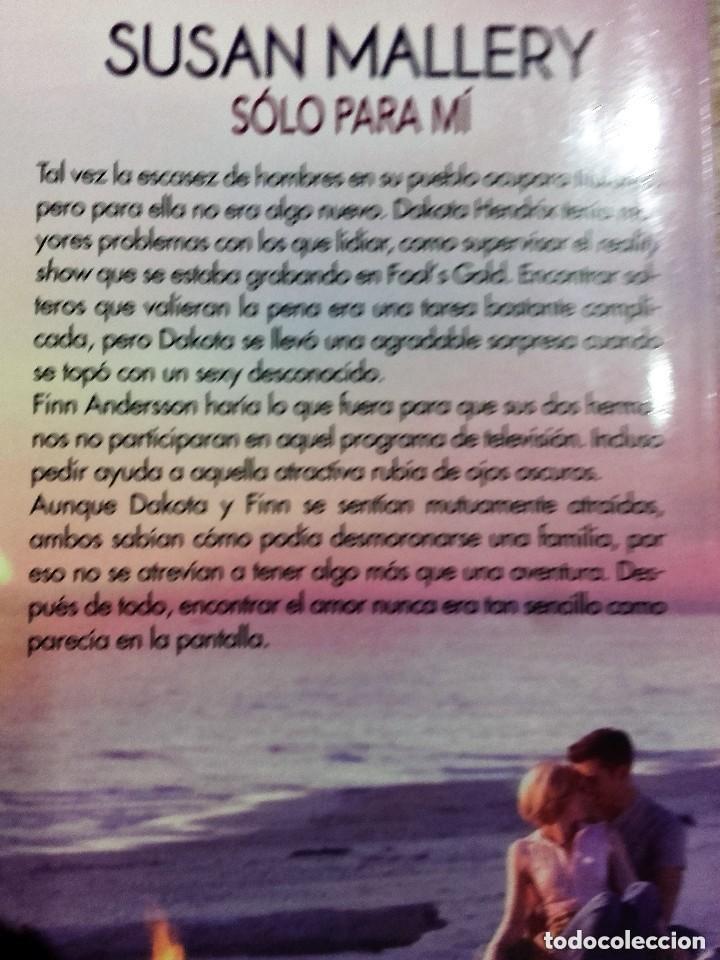 Libros de segunda mano: SOLO PARA MÍ ** SUSAN MALLERY - Foto 2 - 204736946