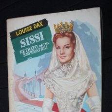 Libros de segunda mano: SISSI, RETRATO DE UNA EMPERATRIZ (LOUISE DAX).COLECCION POPULAR LITERARIA NUM 71 MADRID 1957. JANO. Lote 205175855