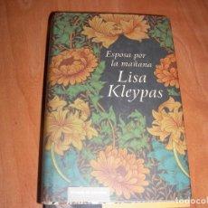 Libros de segunda mano: ESPOSA POR LA MAÑANA , LISA KLEYPAS. Lote 205587165