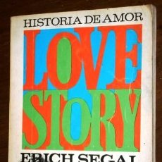 Libros de segunda mano: LOVE STORY (HISTORIA DE AMOR) POR ERICH SEGAL DE ED. EMECÉ EN BARCELONA 1971. Lote 18243729