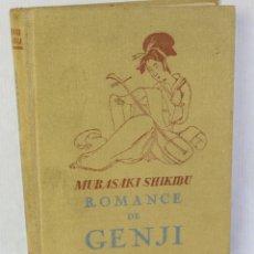 Libros de segunda mano: ROMANCE DE GENJI-MUSAKI SHIKBU-EDITORIAL JUVENTUD 1941. Lote 207016302