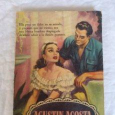 Libros de segunda mano: A SUS MEJORES POESÍAS. AGUSTÍN ACOSTA. JOSE ANGEL BUESA. EDITORIAL BRUGUERA, 1955. LIBRO. Lote 244576950
