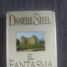 Libros de segunda mano: DANIELLE STELL EL FANTASMA. Lote 208046401