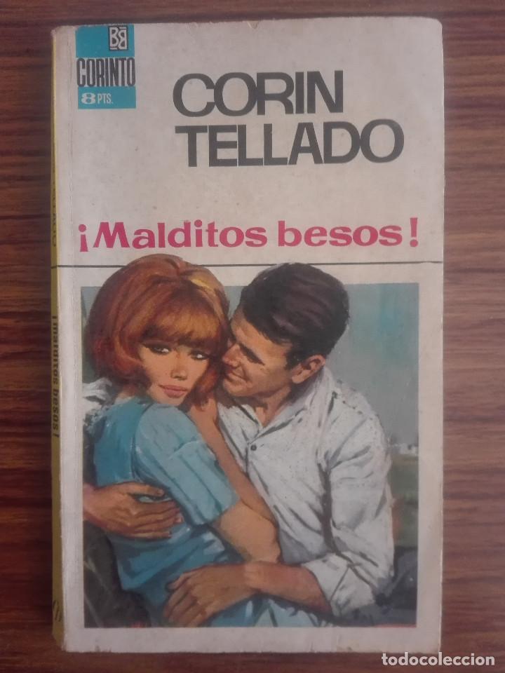 1958 MALDITOS BESOS CORIN TELLADO 1ª EDICIÓN EN COLECCIÓN BRUGUERA 1966 CORINTO NOVELA ROSA 80G (Libros de Segunda Mano (posteriores a 1936) - Literatura - Narrativa - Novela Romántica)