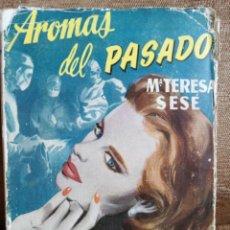 Libros de segunda mano: AROMAS DEL PASADO. Lote 208370718