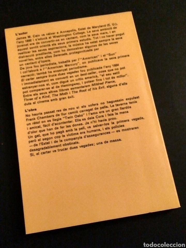 Libros de segunda mano: El carter sempre truca dues vegades (català) - James M. Cain, Ed. 62, 1981 - Foto 3 - 208700102