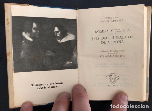 Libros de segunda mano: COLECCIÓN CRISOL N°85 bis. ROMEO Y JULIETA, LOS DOS HIDALGOS DE VERONA. SHAKESPEARE. AGUILAR (1964) - Foto 3 - 267171929