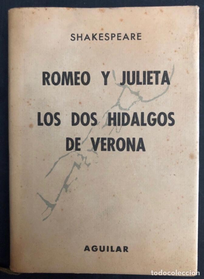 COLECCIÓN CRISOL N°85 BIS. ROMEO Y JULIETA, LOS DOS HIDALGOS DE VERONA. SHAKESPEARE. AGUILAR (1964) (Libros de Segunda Mano (posteriores a 1936) - Literatura - Narrativa - Novela Romántica)
