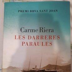 Libros de segunda mano: LES DARRERES PARAULES – CARME RIERA. Lote 279409443