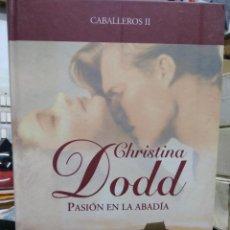 Libros de segunda mano: PASIÓN EN LA ABADÍA, CHRISTINA DODD. L.16184-645. Lote 209204592