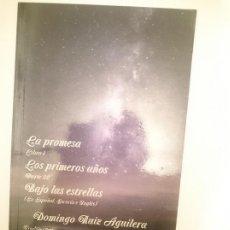 Libros de segunda mano: LA PROMESA LIBRO 1 LOS PRIMEROS AÑOS PARTE 22 BAJO LAS ESTRELLAS. Lote 209336508