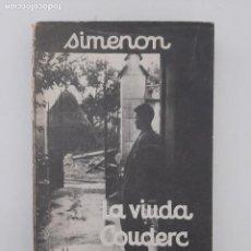Libros de segunda mano: LA VIUDA COUDERC/ GEORGES SIMENON/ EDITORIAL ALBOR 1957. Lote 209759597