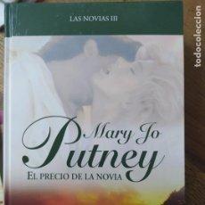 Libros de segunda mano: EL PRECIO DE LA NOVIA, MARY JO PUTNEY. L.36-619. Lote 210043000