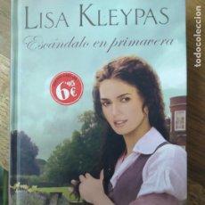 Libros de segunda mano: ESCÁNDALO EN PRIMAVERA, LISA KLEYPAS. L.36-640. Lote 210045652