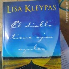 Libros de segunda mano: EL DIABLO TIENE OJOS AZULES, LISA KLEYPAS. L.36-642. Lote 210045835