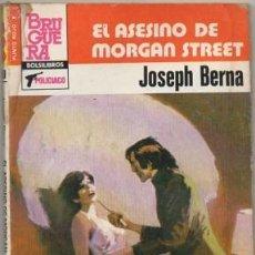 Libros de segunda mano: BERNA, JOSEPH. EL ASESINO DE MORGAN STREET. BOLSILIBROS BRUGUERA. POLICIACO Nº 1150 A-NOVPOL-776. Lote 210190845