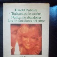Libros de segunda mano: 1977 LIBRO TRES NOVELAS.TRAFICANTES DE SUEÑOS.NUNCA ME ABANDONES.LOS PROFANADORES DEL AMOR. PP 1112. Lote 210398438