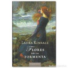 Libros de segunda mano: FLORES EN LA TORMENTA - LAURA KINSALE. Lote 210431591