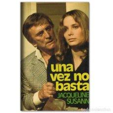 Libros de segunda mano: UNA VEZ NO BASTA - JAQUELINE SUSANN. Lote 210475372