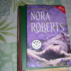 Libros de segunda mano: LA ESPERANZA PERFECTA , NORA ROBERTS. Lote 210781406