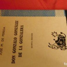 Libros de segunda mano: D. GONZALO GONZALES DE LA GONZALERA DE D. JOSÉ MARIA PEREDA. Lote 210789274